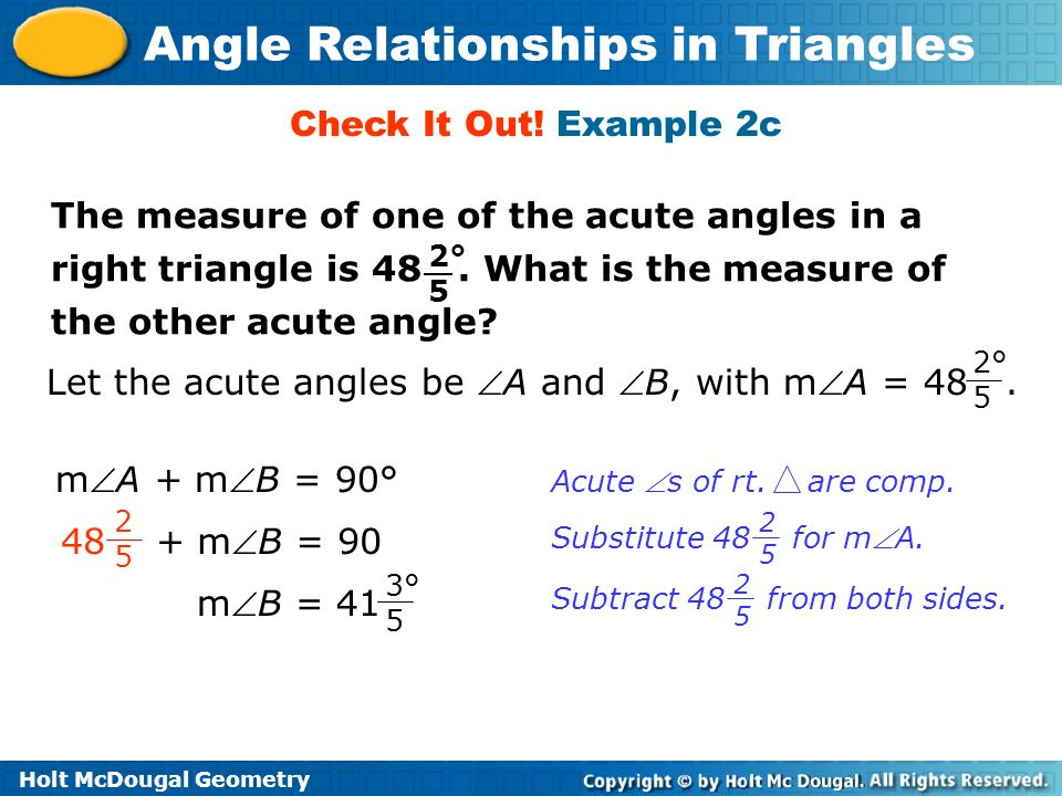 Let the acute angles be A and B, with mA = 48 .