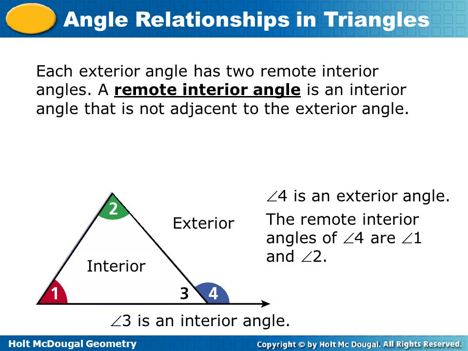 Each exterior angle has two remote interior angles