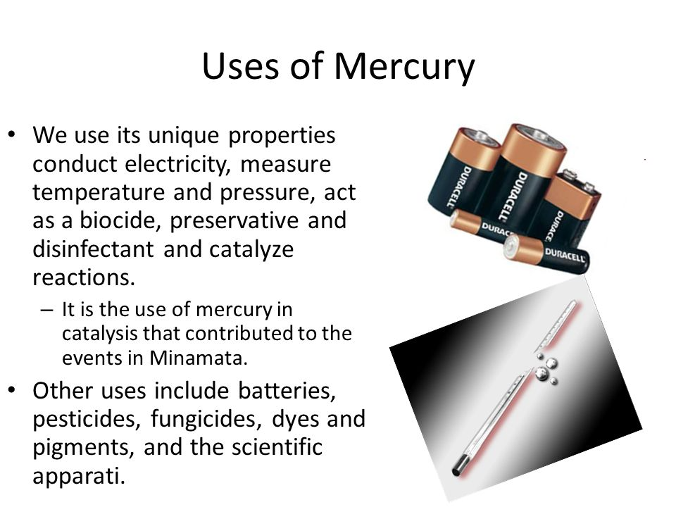 Uses of Mercury