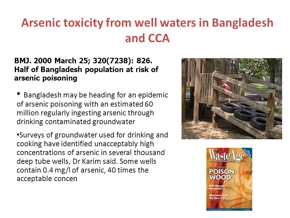 Arsenic toxicity from well waters in Bangladesh and CCA