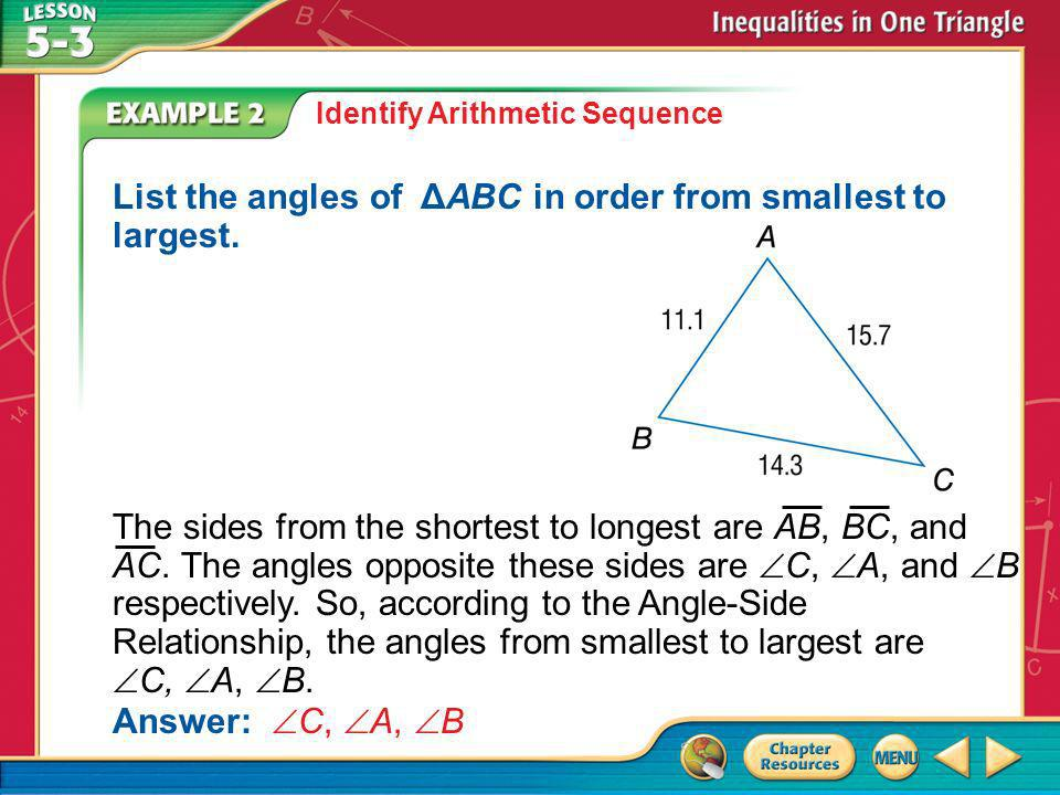 List the angles of ΔABC in order from smallest to largest.