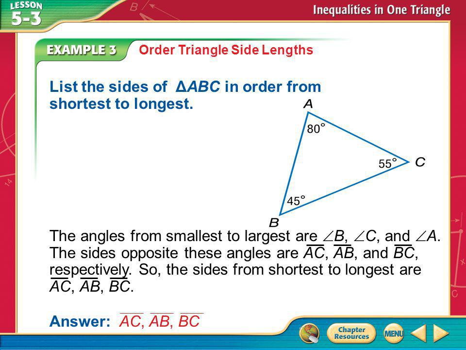 List the sides of ΔABC in order from shortest to longest.