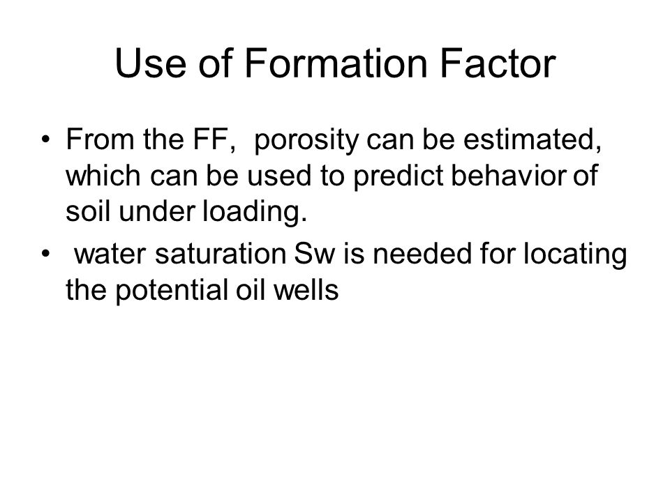 Use of Formation Factor