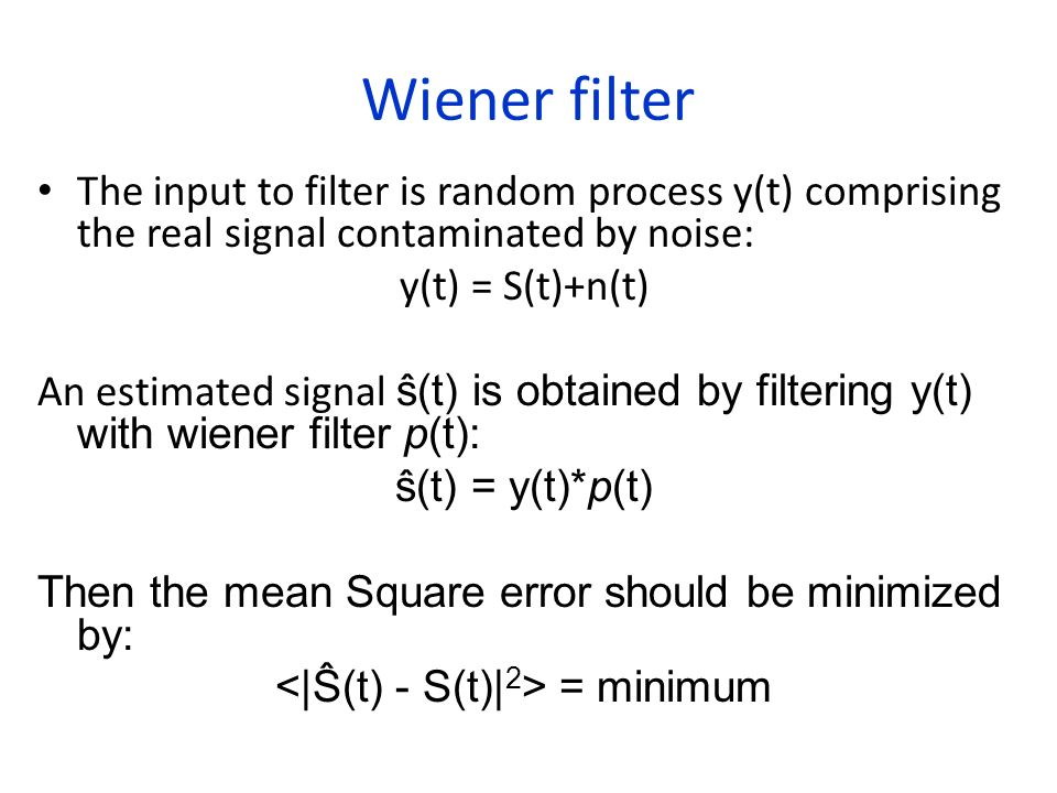 <|Ŝ(t) - S(t)|2> = minimum