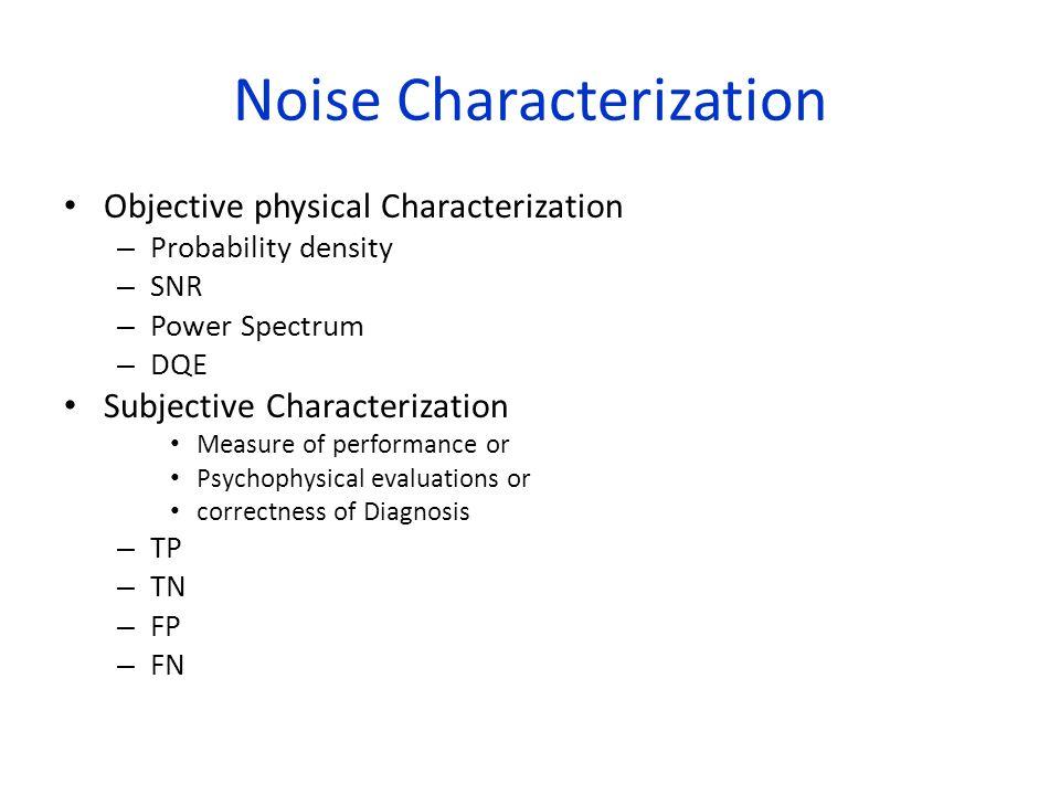 Noise Characterization