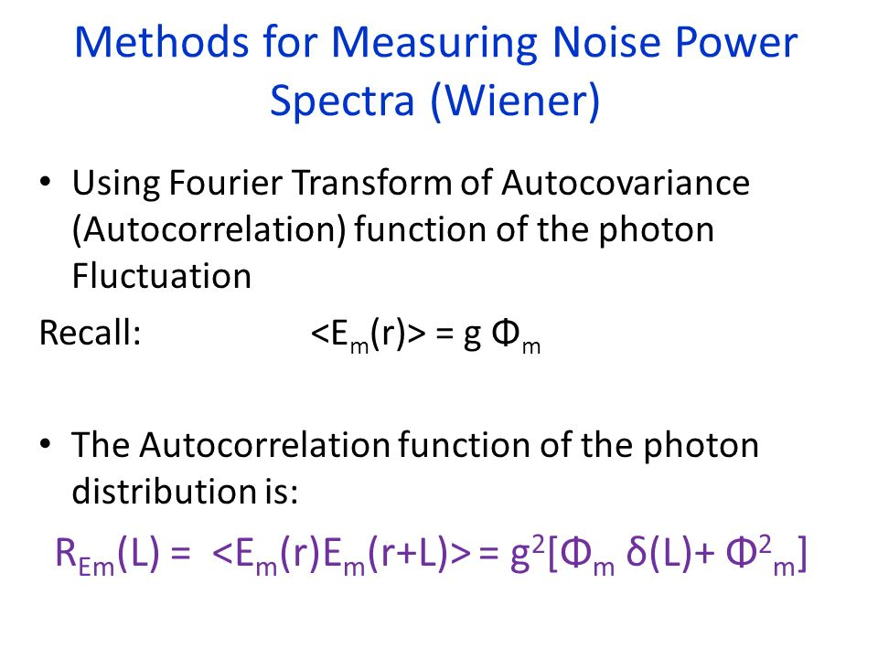 Methods for Measuring Noise Power Spectra (Wiener)