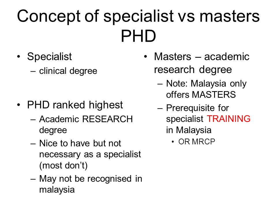 Concept of specialist vs masters PHD