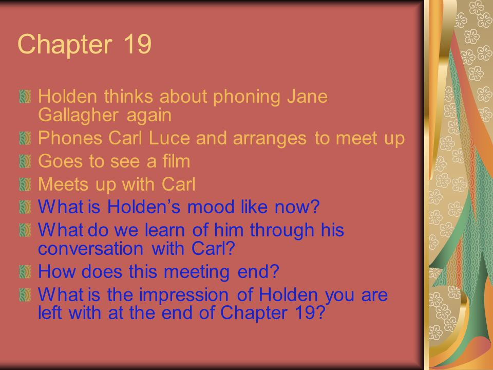 Chapter 19 Holden thinks about phoning Jane Gallagher again