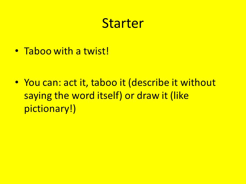 Starter Taboo with a twist!