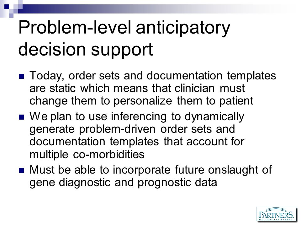 Problem-level anticipatory decision support