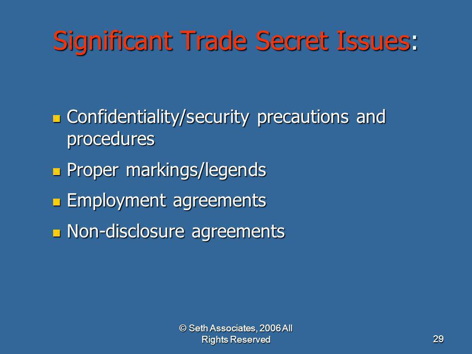 Significant Trade Secret Issues: