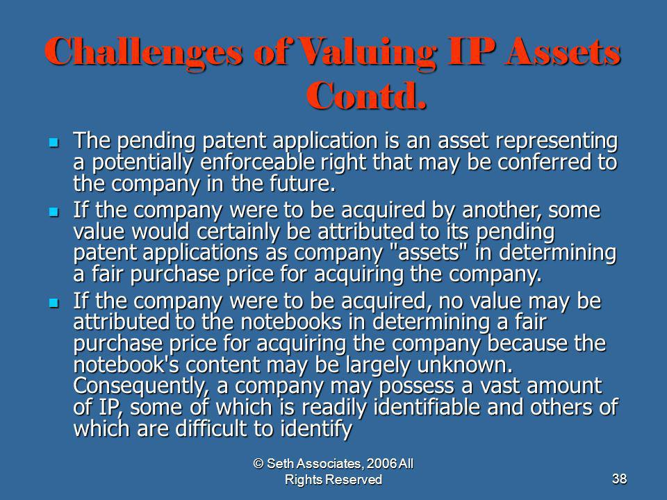 Challenges of Valuing IP Assets Contd.