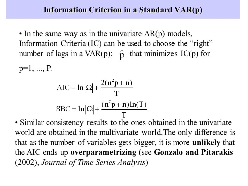 Information Criterion in a Standard VAR(p)