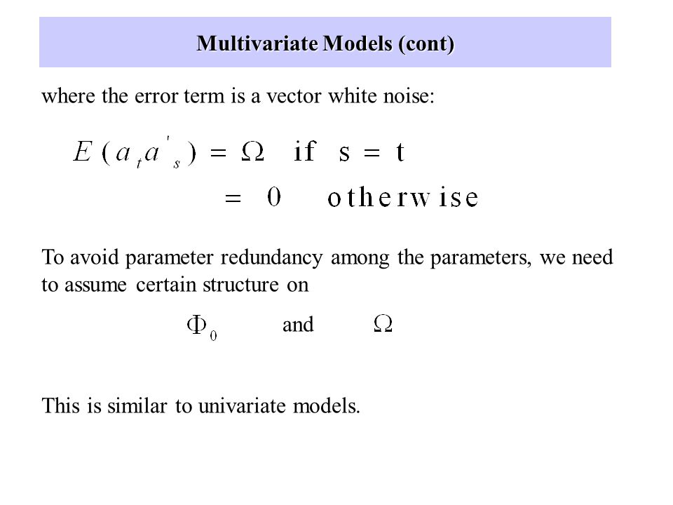 Multivariate Models (cont)
