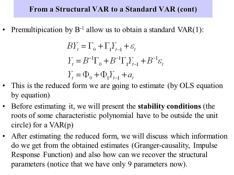 From a Structural VAR to a Standard VAR (cont)