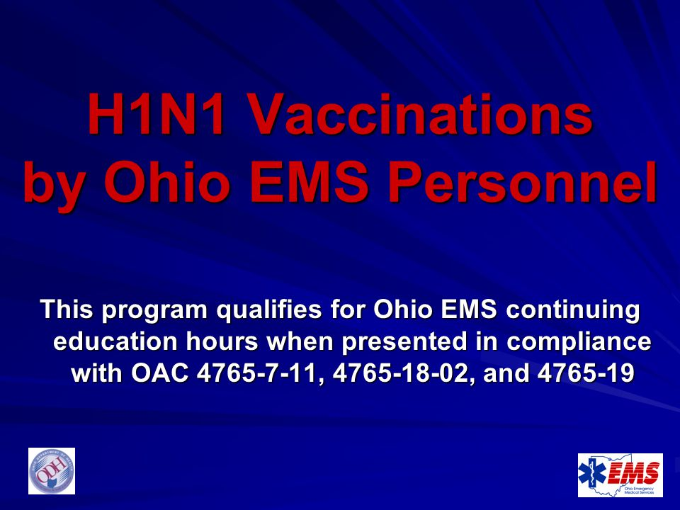 H1N1 Vaccinations by Ohio EMS Personnel