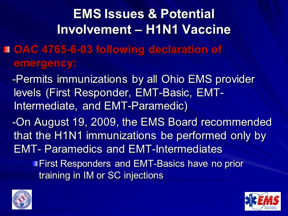 EMS Issues & Potential Involvement – H1N1 Vaccine