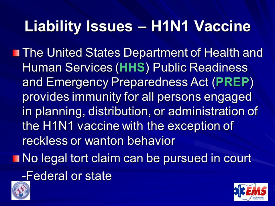 Liability Issues – H1N1 Vaccine
