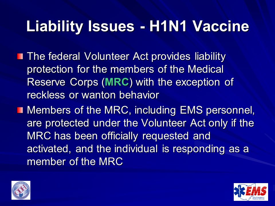 Liability Issues - H1N1 Vaccine