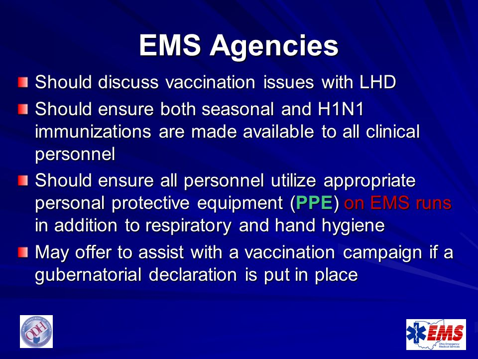 EMS Agencies Should discuss vaccination issues with LHD