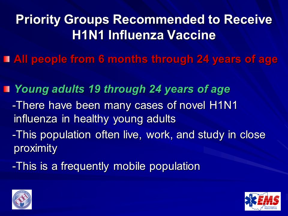 Priority Groups Recommended to Receive H1N1 Influenza Vaccine