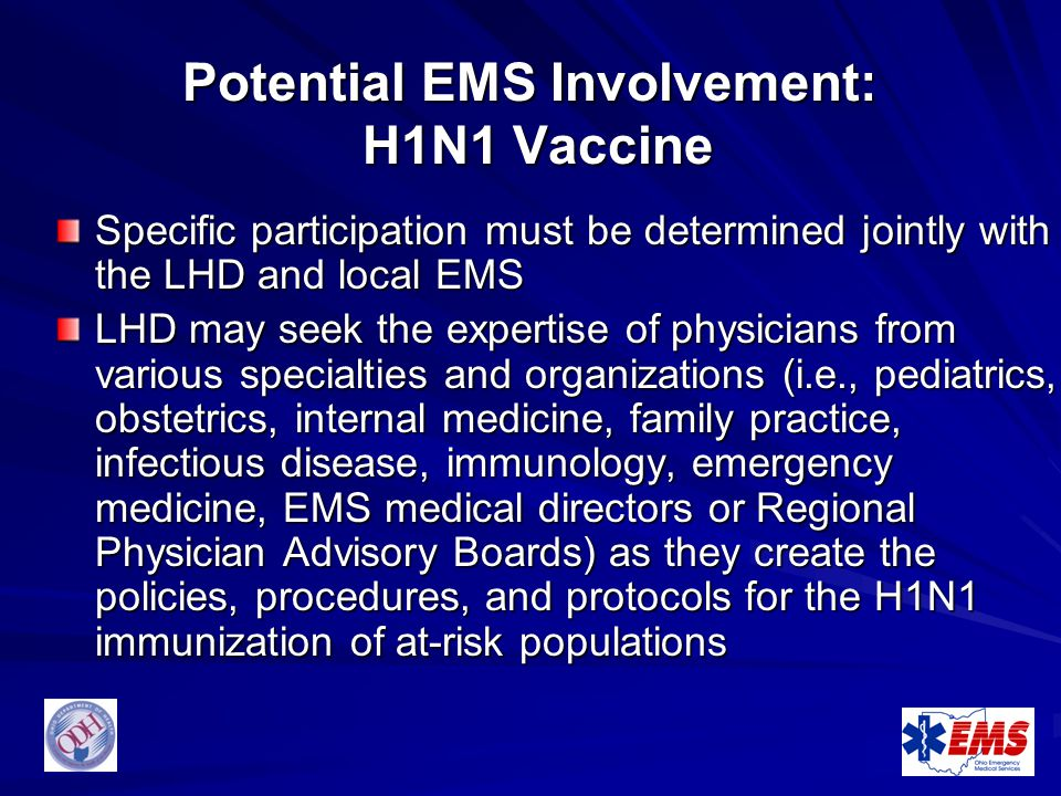 Potential EMS Involvement: H1N1 Vaccine