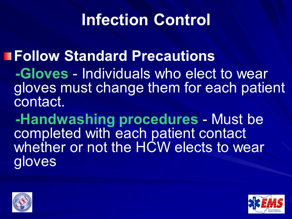 Infection Control Follow Standard Precautions