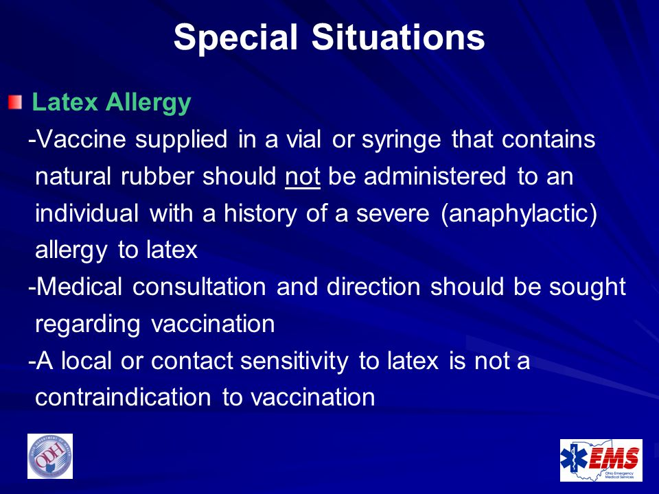 Special Situations Latex Allergy