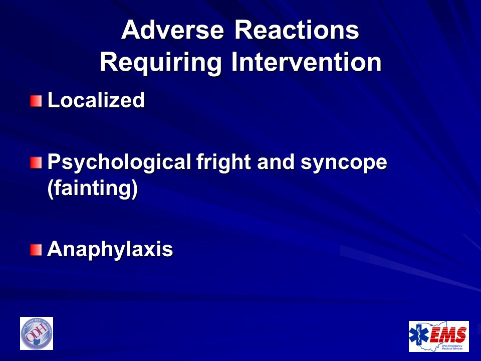 Adverse Reactions Requiring Intervention