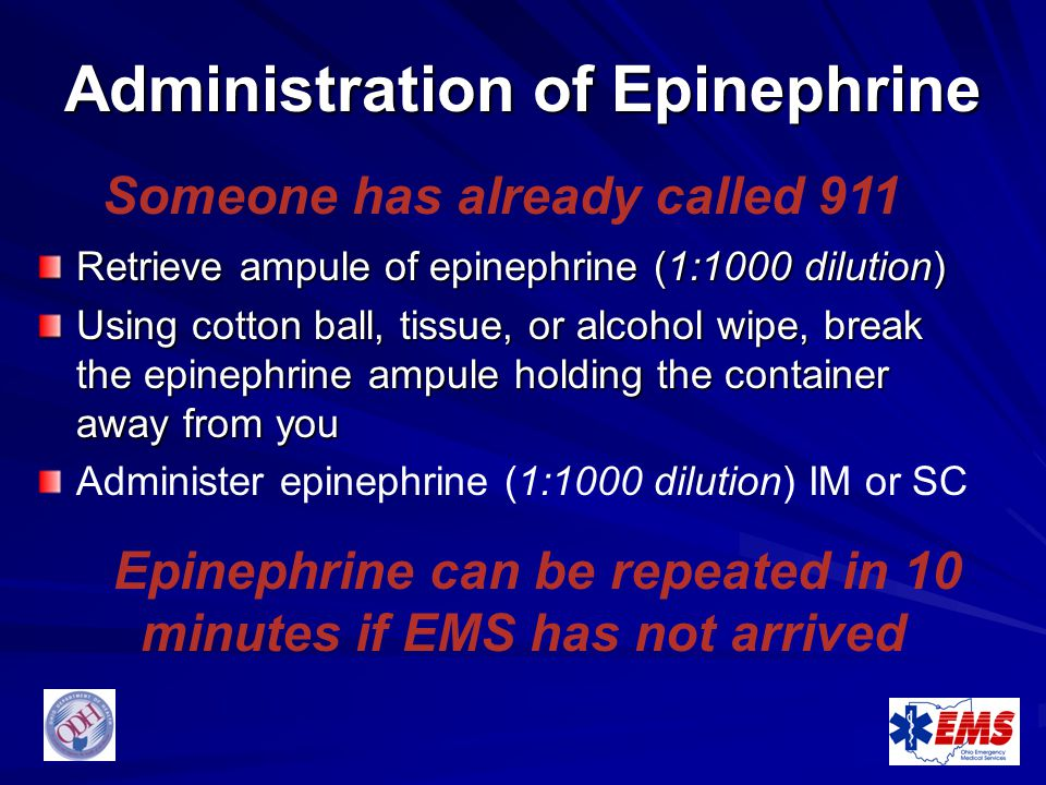 Administration of Epinephrine