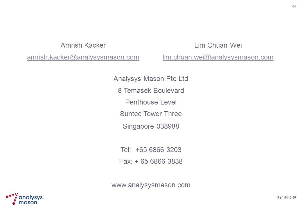 Amrish Kackeramrish.kacker@analysysmason.com. Lim Chuan Wei. lim.chuan.wei@analysysmason.com. Analysys Mason Pte Ltd.