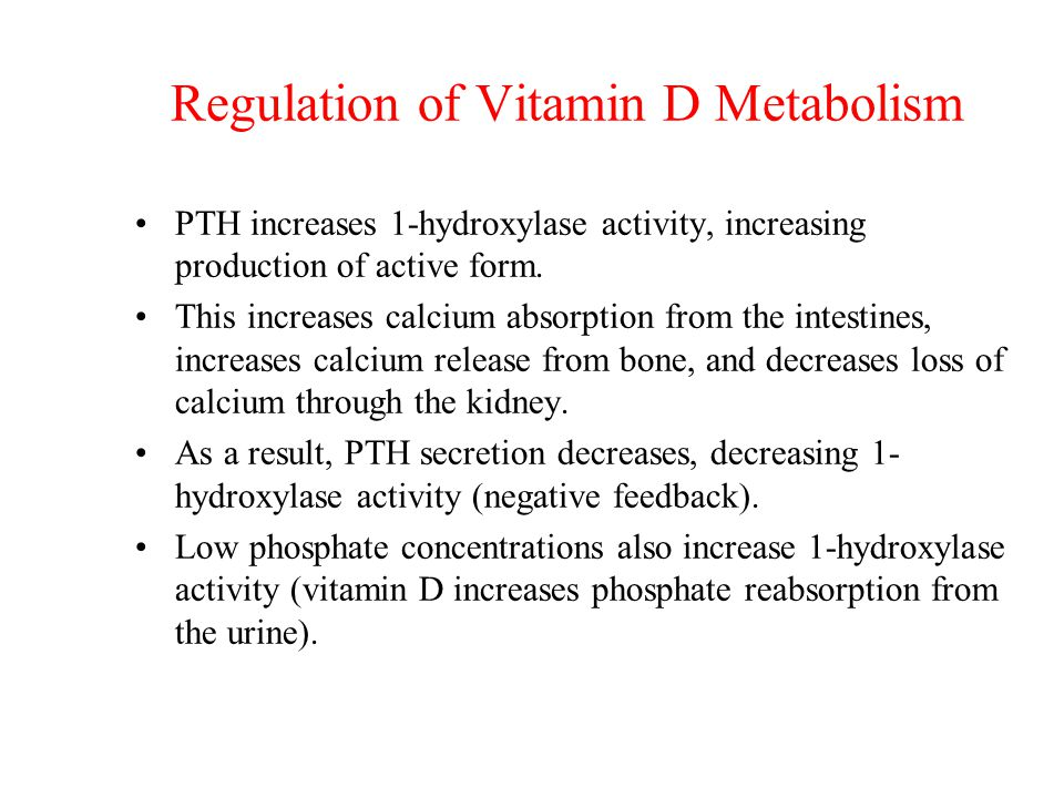Regulation of Vitamin D Metabolism