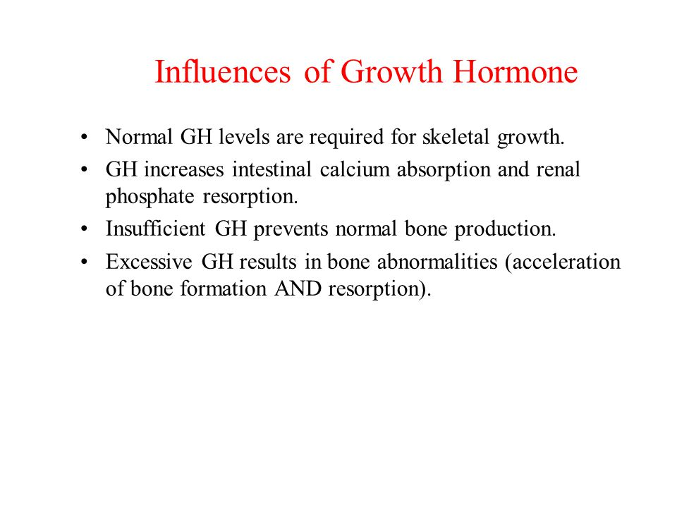 Influences of Growth Hormone