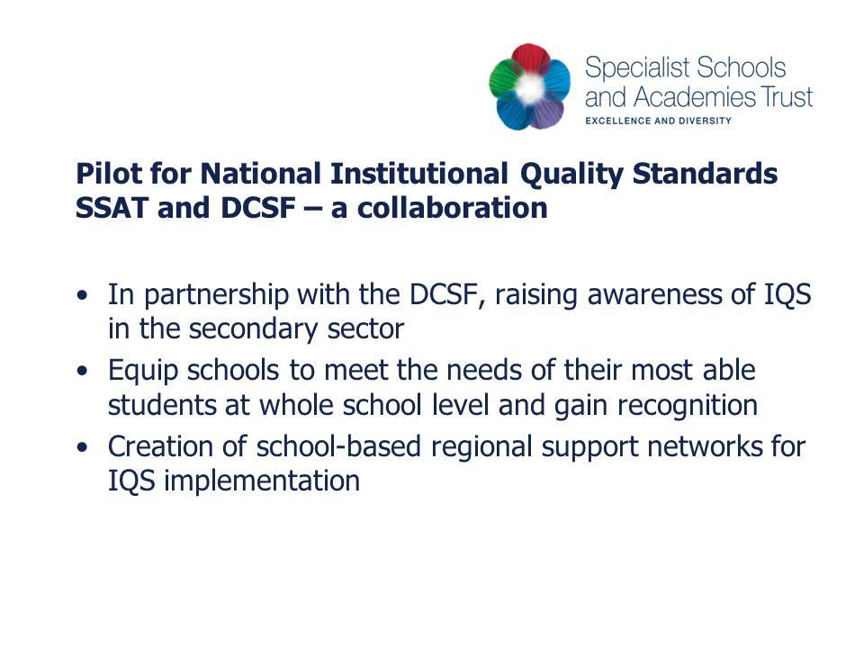 Pilot for National Institutional Quality Standards SSAT and DCSF – a collaboration