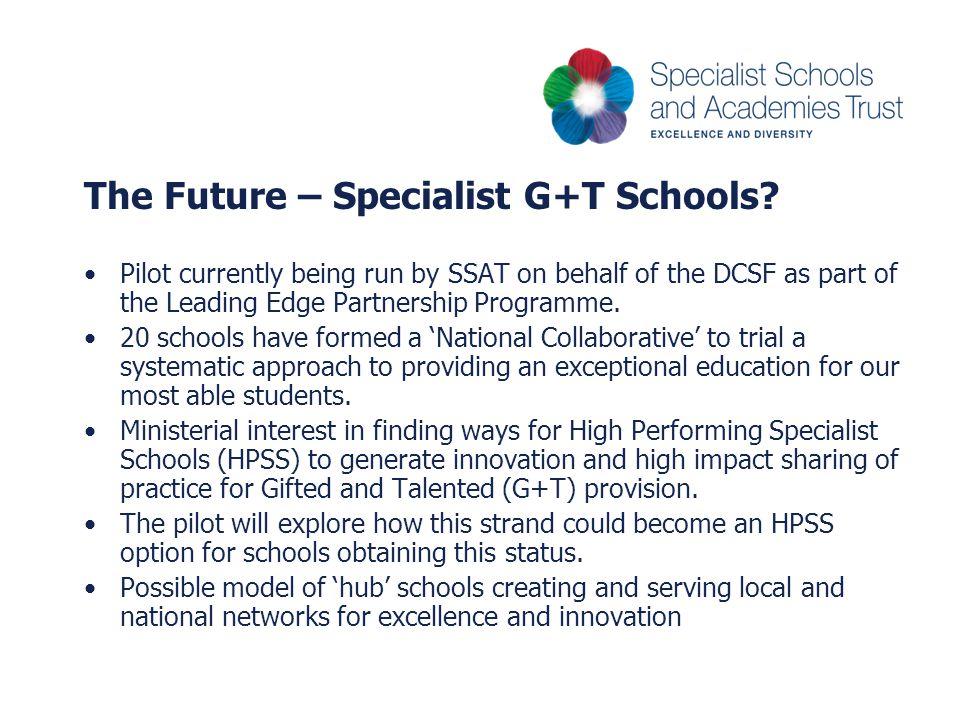 The Future – Specialist G+T Schools