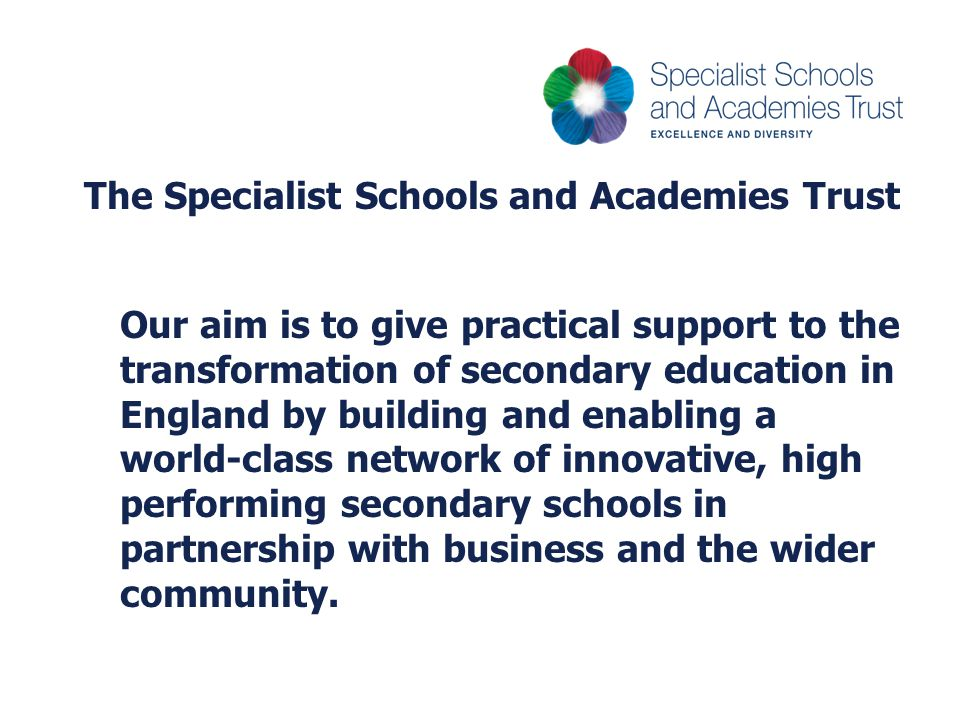 The Specialist Schools and Academies Trust