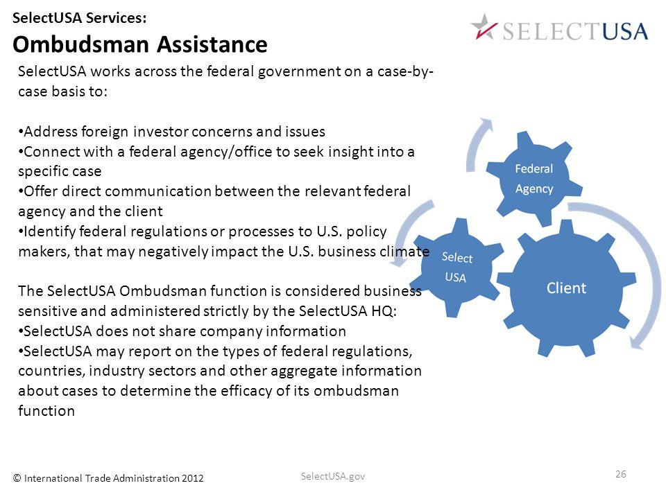 Ombudsman Assistance SelectUSA Services: