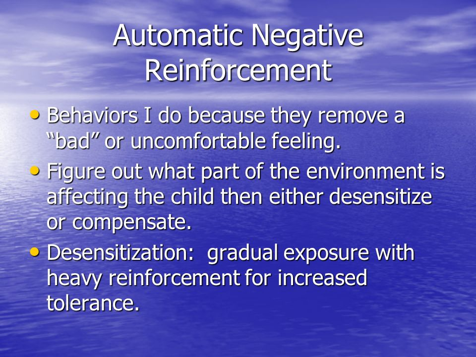 Automatic Negative Reinforcement