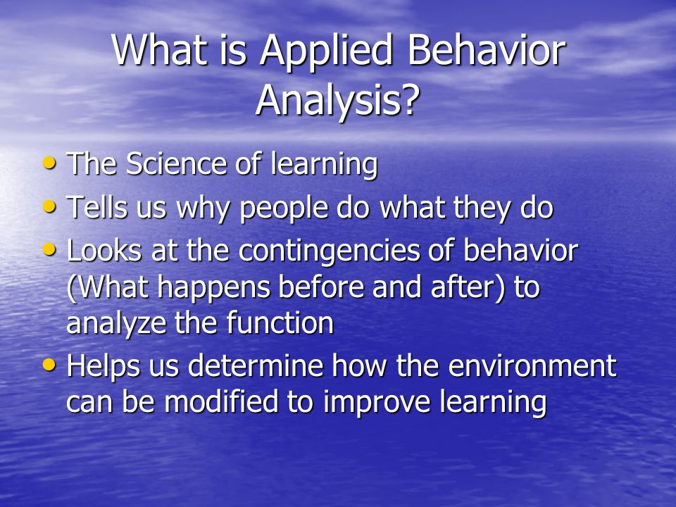 What is Applied Behavior Analysis