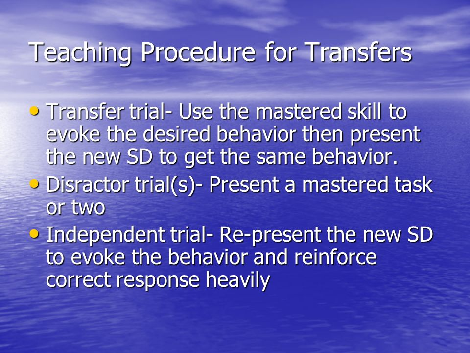 Teaching Procedure for Transfers