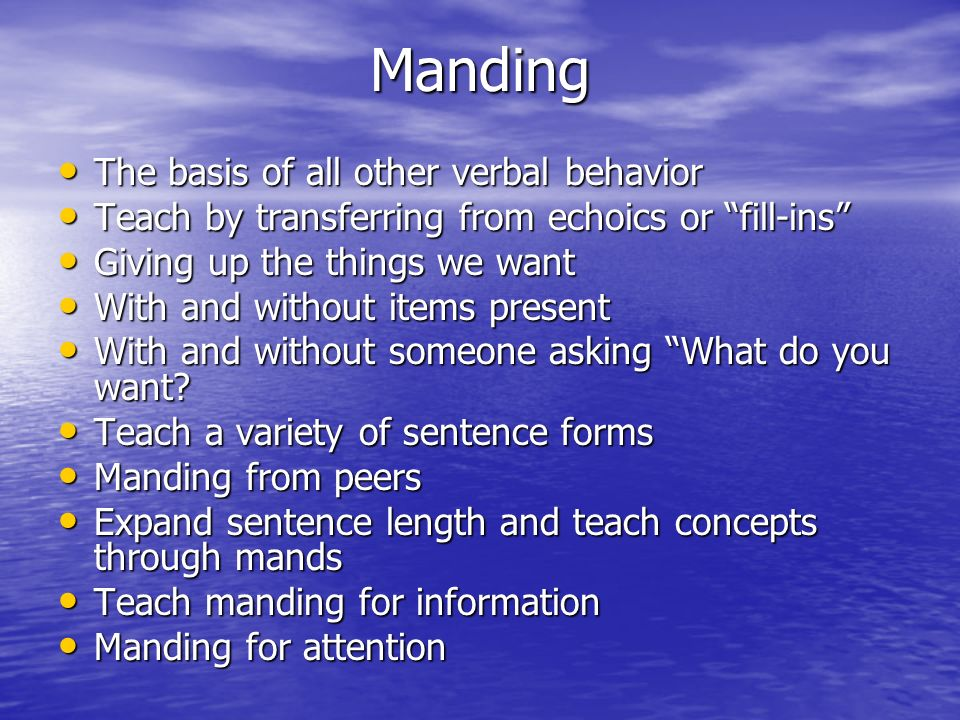 Manding The basis of all other verbal behavior