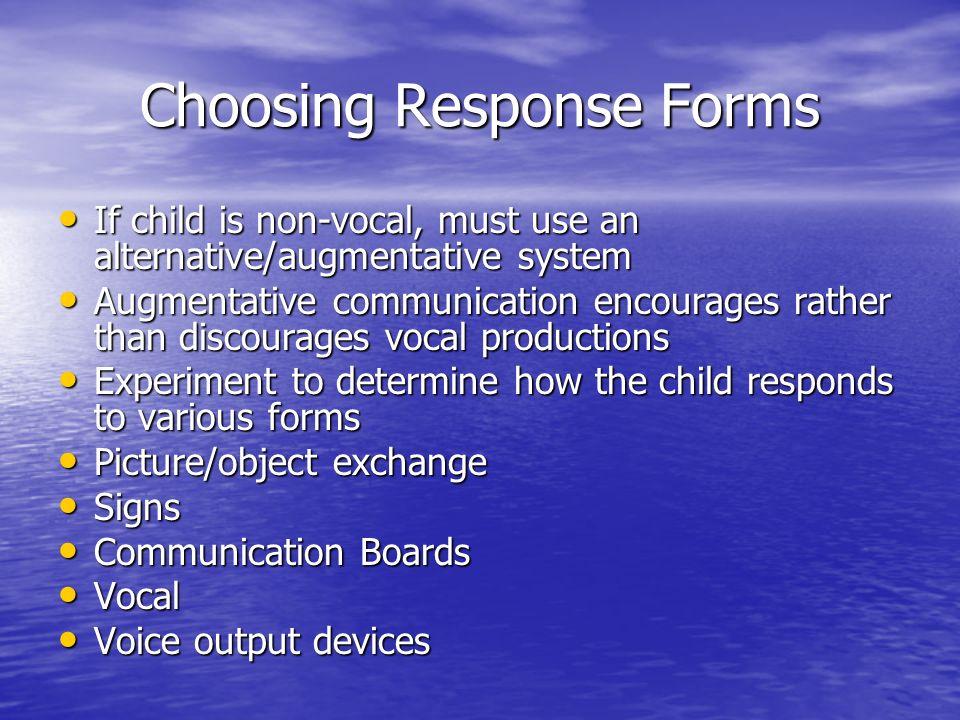 Choosing Response Forms