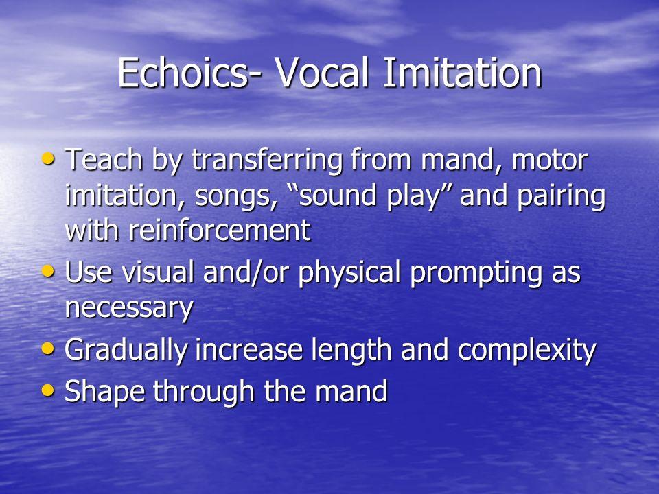 Echoics- Vocal Imitation
