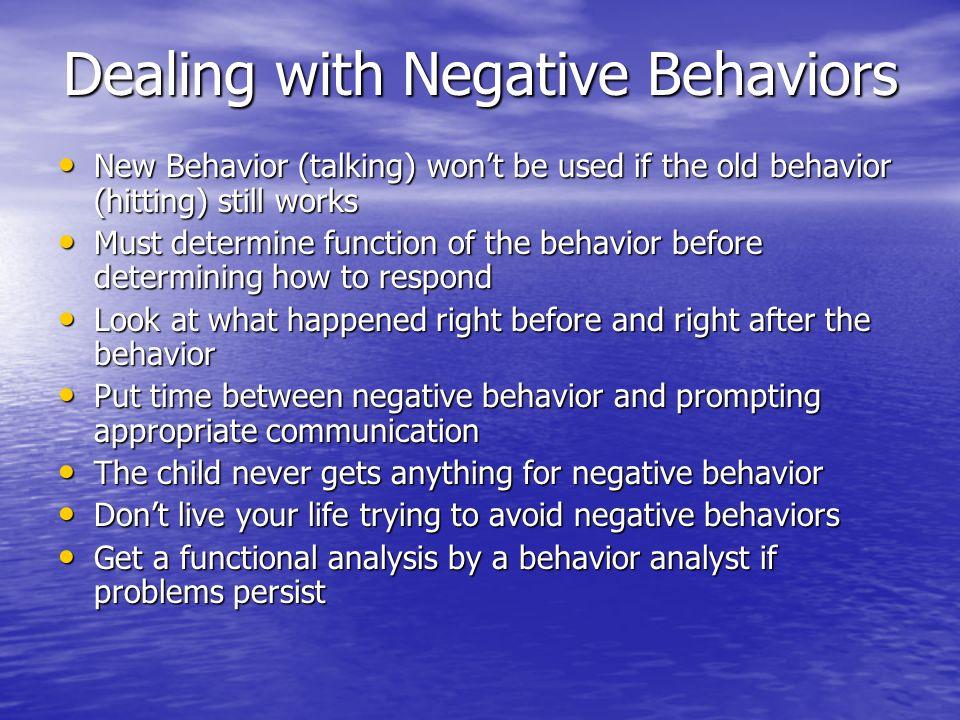 Dealing with Negative Behaviors