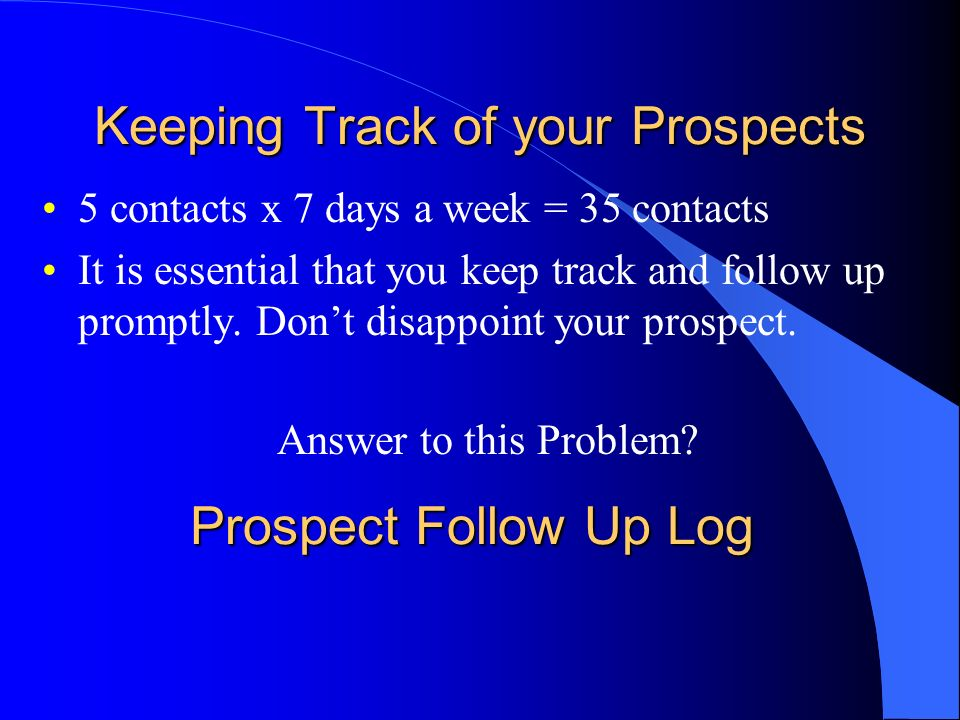 Keeping Track of your Prospects