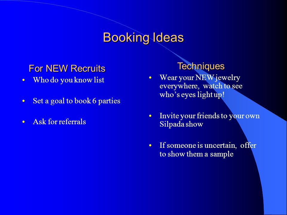 Booking Ideas Techniques For NEW Recruits