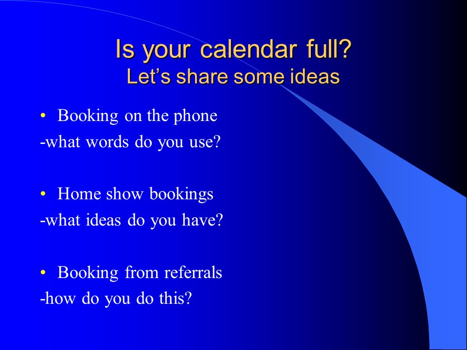 Is your calendar full Let's share some ideas