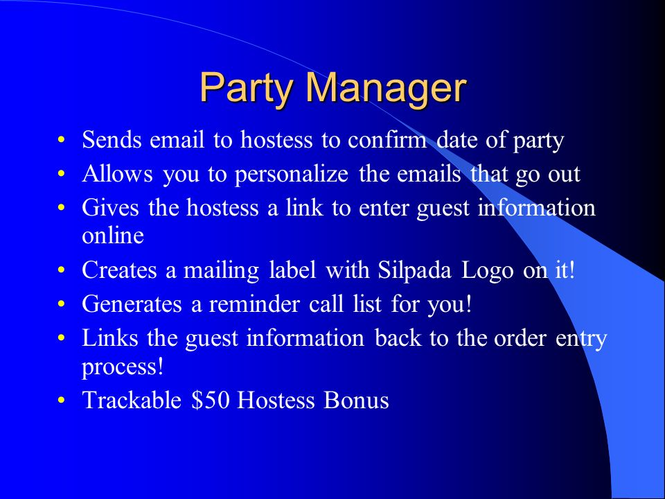 Party Manager Sends email to hostess to confirm date of party