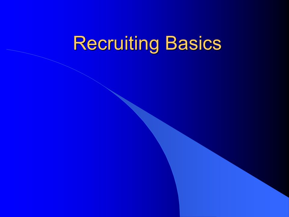 Recruiting Basics