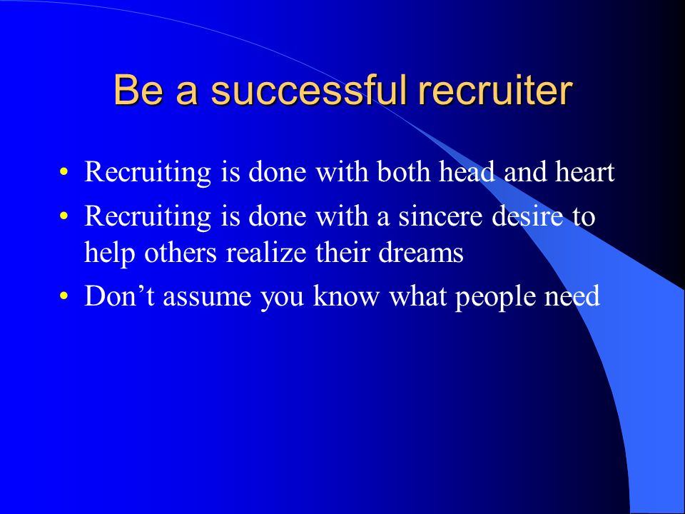Be a successful recruiter